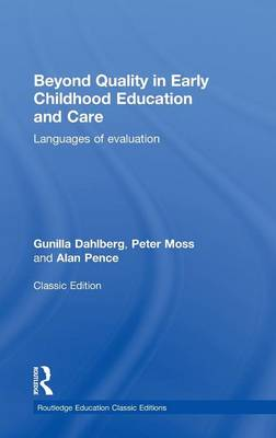 Beyond Quality in Early Childhood Education and Care: Languages of evaluation (Hardback)