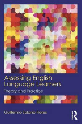 Assessing English Language Learners: Theory and Practice (Paperback)