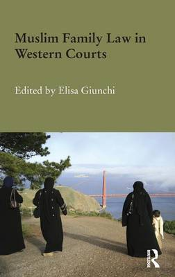 Muslim Family Law in Western Courts (Hardback)