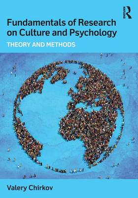 Fundamentals of Research on Culture and Psychology: Theory and Methods (Paperback)