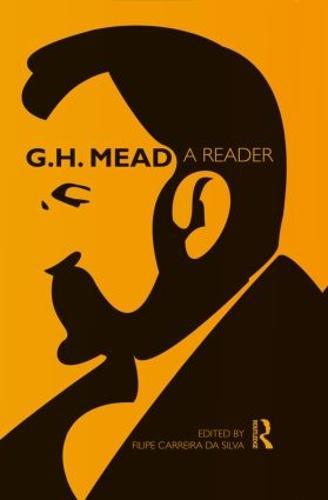 G.H. Mead: A Reader (Paperback)