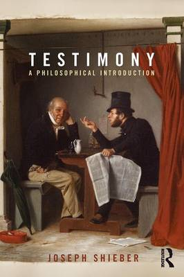 Testimony: A Philosophical Introduction (Paperback)
