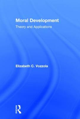 Moral Development: Theory and Applications (Hardback)