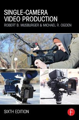 Single-Camera Video Production (Paperback)