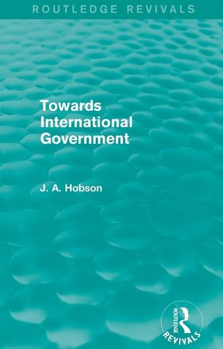 Towards International Government (Paperback)