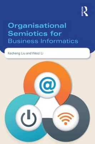 Organisational Semiotics for Business Informatics (Paperback)