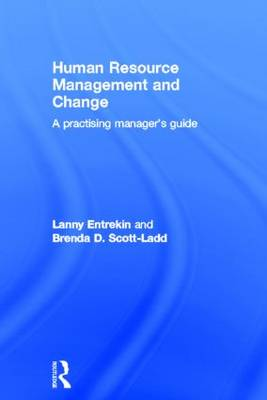 Human Resource Management and Change: A Practising Manager's Guide (Hardback)