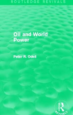 Oil and World Power: Background to the Oil Crisis (Hardback)