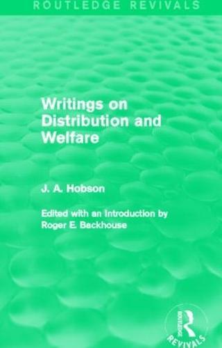 Writings on Distribution and Welfare (Paperback)
