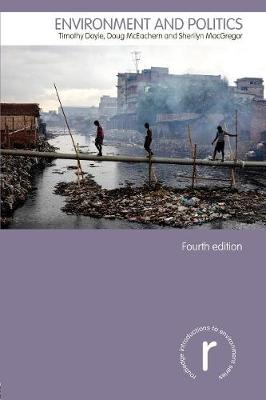 Environment and Politics - Routledge Introductions to Environment: Environment and Society Texts (Paperback)