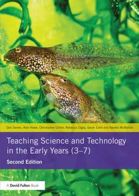 Teaching Science and Technology in the Early Years (3-7) (Paperback)