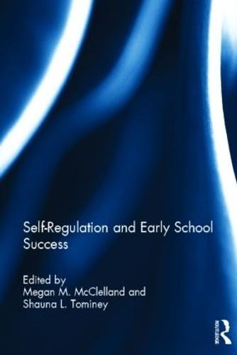 Self-Regulation and Early School Success (Hardback)