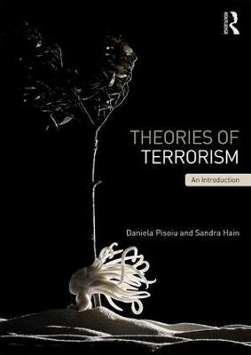 Theories of Terrorism: An Introduction (Paperback)