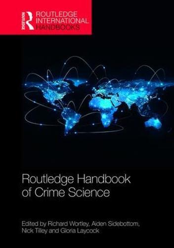 Routledge Handbook of Crime Science - Routledge International Handbooks (Hardback)