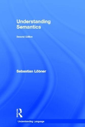 Understanding Semantics - Understanding Language (Hardback)