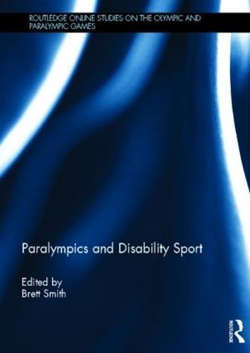 Paralympics and Disability Sport (Hardback)