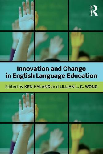 Innovation and change in English language education (Paperback)