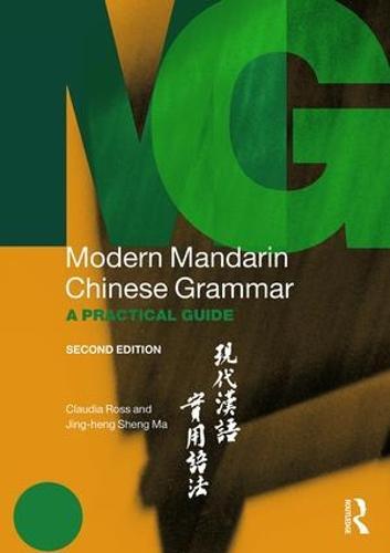 Modern Mandarin Chinese Grammar: A Practical Guide - Modern Grammars (Paperback)