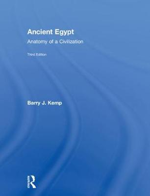 Ancient Egypt: Anatomy of a Civilization (Hardback)