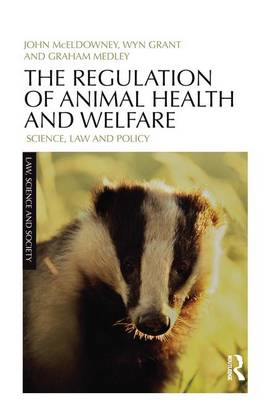 The Regulation of Animal Health and Welfare: Science, Law and Policy - Law, Science and Society (Paperback)