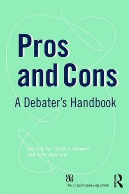 Pros and Cons: A Debaters Handbook (Paperback)