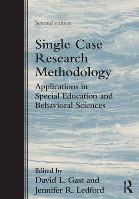 Single Case Research Methodology: Applications in Special Education and Behavioral Sciences (Paperback)