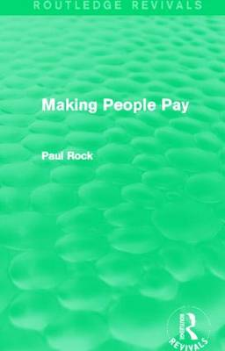 Making People Pay - Routledge Revivals (Hardback)