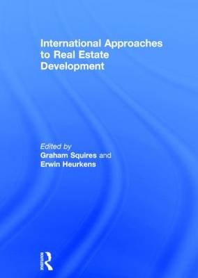 International Approaches to Real Estate Development (Hardback)