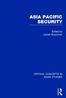 Asia Pacific Security - Critical Concepts in Asian Studies (Hardback)