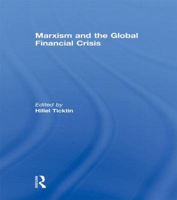Marxism and the Global Financial Crisis (Paperback)