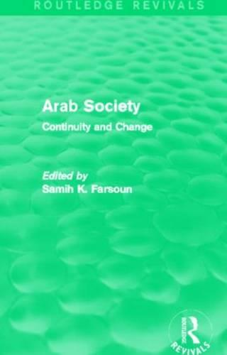 Arab Society: Continuity and Change - Routledge Revivals (Hardback)