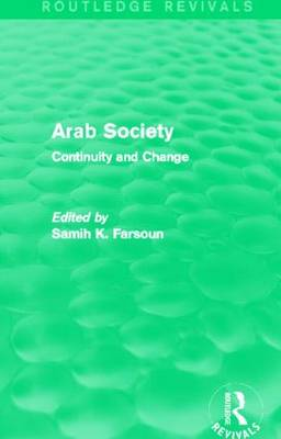 Arab Society: Continuity and Change (Paperback)