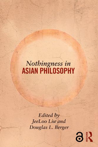 Nothingness in Asian Philosophy (Hardback)