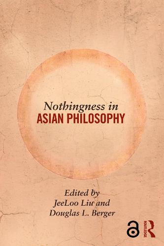 Nothingness in Asian Philosophy (Paperback)