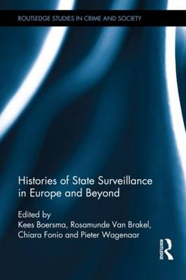 Histories of State Surveillance in Europe and Beyond (Hardback)