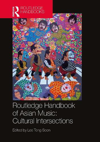 Routledge Handbook of Asian Music (Hardback)