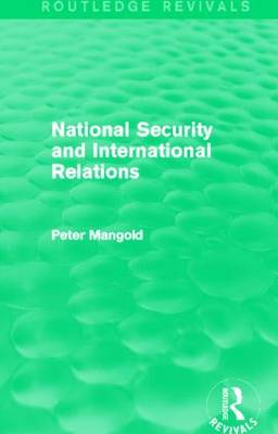 National Security and International Relations - Routledge Revivals (Hardback)