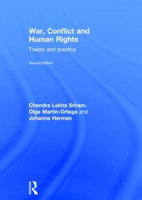 War, Conflict and Human Rights: Theory and practice (Hardback)