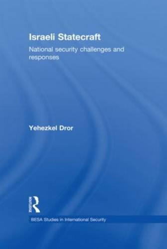 Israeli Statecraft: National Security Challenges and Responses (Paperback)