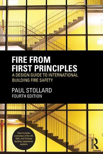 Fire from First Principles: A Design Guide to International Building Fire Safety (Paperback)