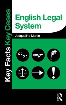 English Legal System - Key Facts Key Cases (Paperback)