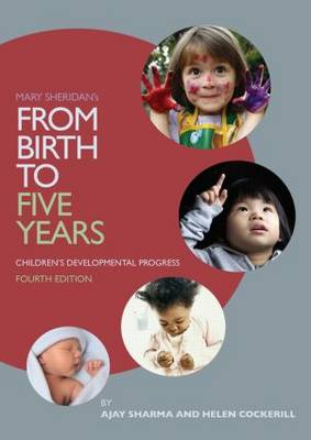 Mary Sheridan's From Birth to Five Years: Children's Developmental Progress: Children's Developmental Progress (Paperback)