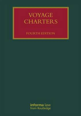 Voyage Charters - Lloyd's Shipping Law Library (Hardback)
