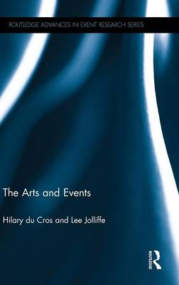 The Arts and Events - Routledge Advances in Event Research Series (Hardback)