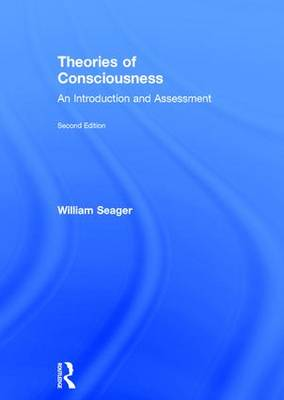 Theories of Consciousness: An Introduction and Assessment (Hardback)