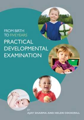 From Birth to Five Years: Practical Developmental Examination (Paperback)