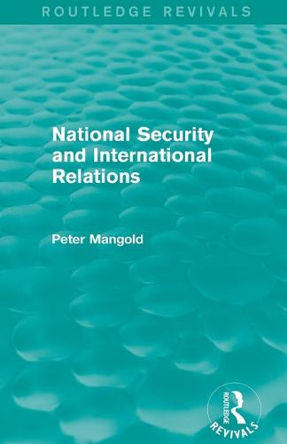 National Security and International Relations - Routledge Revivals (Paperback)