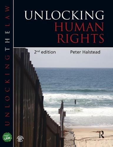 Unlocking Human Rights - Unlocking the Law (Paperback)