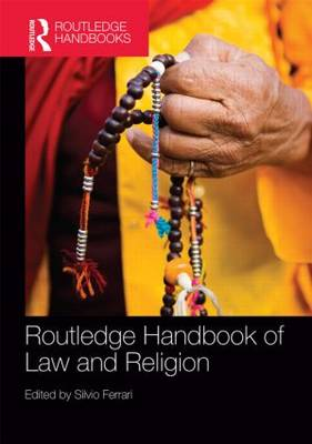Routledge Handbook of Law and Religion (Hardback)