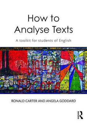 How to Analyse Texts: A toolkit for students of English (Paperback)